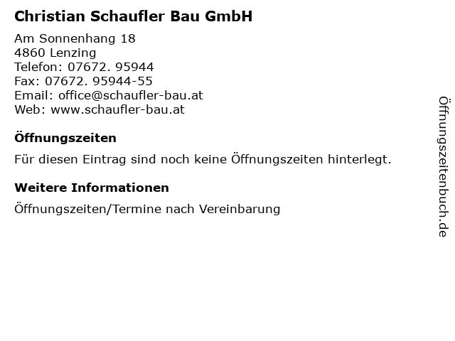 Christian Schaufler Bau GmbH in Lenzing: Adresse und Öffnungszeiten