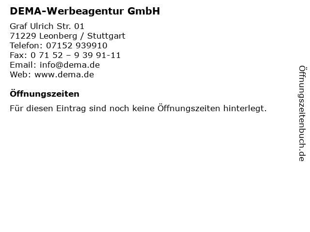 DEMA-Werbeagentur GmbH in Leonberg / Stuttgart: Adresse und Öffnungszeiten