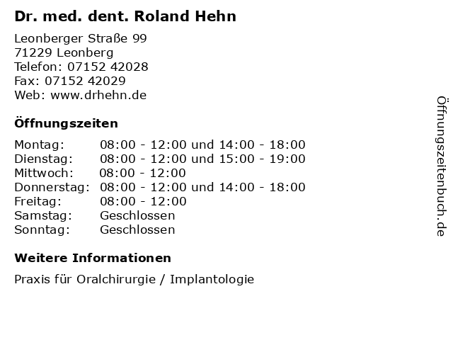 Dr. med. dent. Roland Hehn in Leonberg: Adresse und Öffnungszeiten