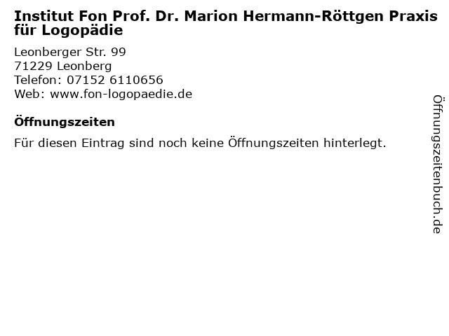 Institut Fon Prof. Dr. Marion Hermann-Röttgen Praxis für Logopädie in Leonberg: Adresse und Öffnungszeiten