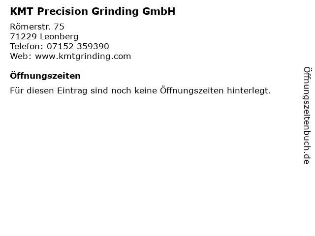 KMT Precision Grinding GmbH in Leonberg: Adresse und Öffnungszeiten