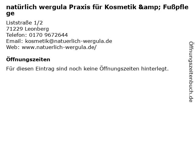natürlich wergula Praxis für Kosmetik & Fußpflege in Leonberg: Adresse und Öffnungszeiten