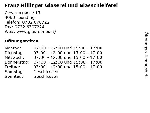 Franz Hillinger Glaserei und Glasschleiferei in Leonding: Adresse und Öffnungszeiten
