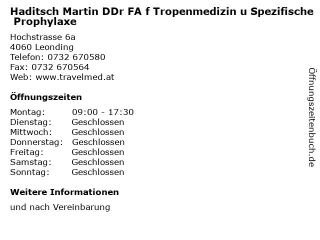 Haditsch Martin DDr FA f Tropenmedizin u Spezifische Prophylaxe in Leonding: Adresse und Öffnungszeiten