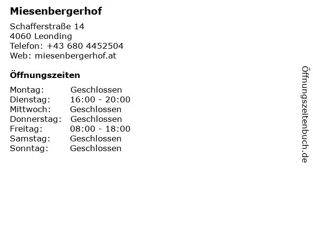 Miesenbergerhof in Leonding: Adresse und Öffnungszeiten