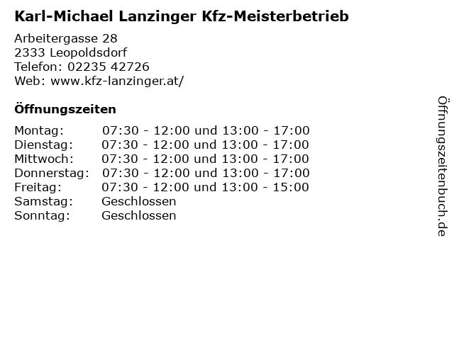 Karl-Michael Lanzinger Kfz-Meisterbetrieb in Leopoldsdorf: Adresse und Öffnungszeiten