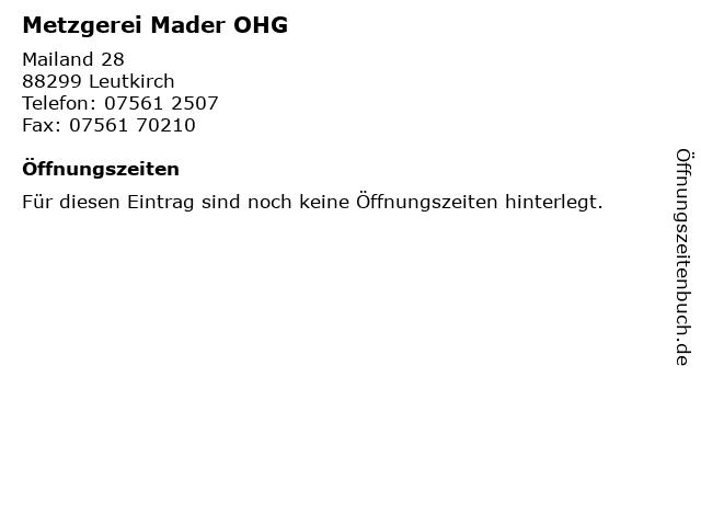 Metzgerei Mader OHG in Leutkirch: Adresse und Öffnungszeiten
