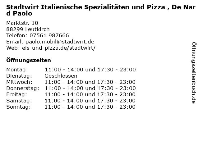 Stadtwirt Italienische Spezialitäten und Pizza , De Nard Paolo in Leutkirch: Adresse und Öffnungszeiten