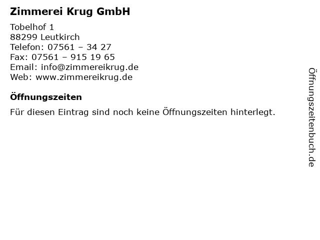 Zimmerei Krug GmbH in Leutkirch: Adresse und Öffnungszeiten
