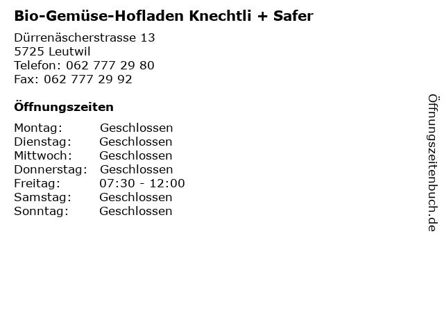 Bio-Gemüse-Hofladen Knechtli + Safer in Leutwil: Adresse und Öffnungszeiten