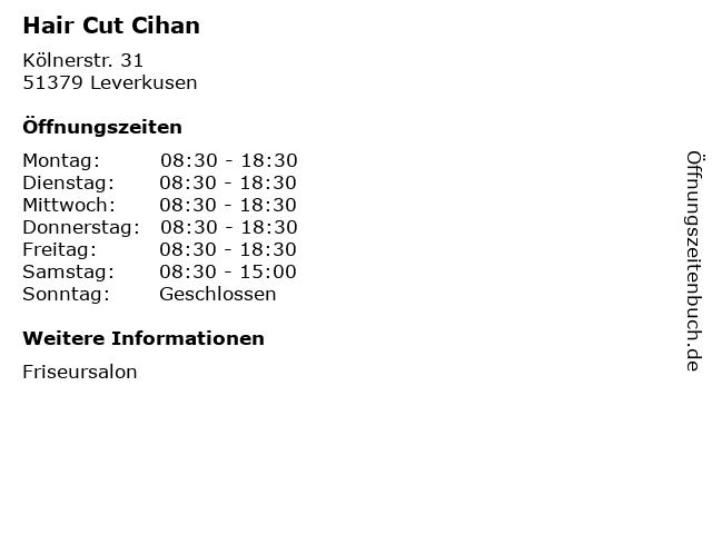 Hair Cut Cihan in Leverkusen: Adresse und Öffnungszeiten