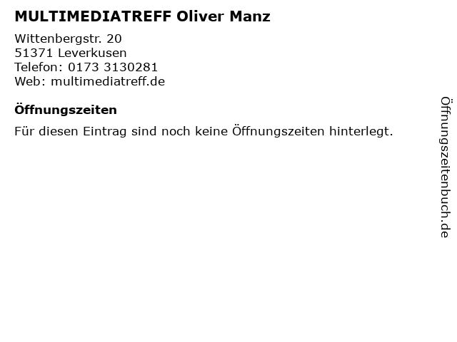 MULTIMEDIATREFF Oliver Manz in Leverkusen: Adresse und Öffnungszeiten
