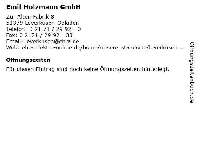 Emil Holzmann GmbH in Leverkusen-Opladen: Adresse und Öffnungszeiten