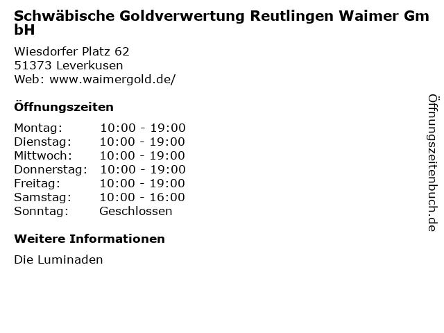 Schwäbische Goldverwertung Reutlingen Waimer GmbH in Leverkusen: Adresse und Öffnungszeiten