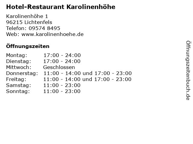 Á… Offnungszeiten Hotel Restaurant Karolinenhohe Karolinenhohe 1 In Lichtenfels