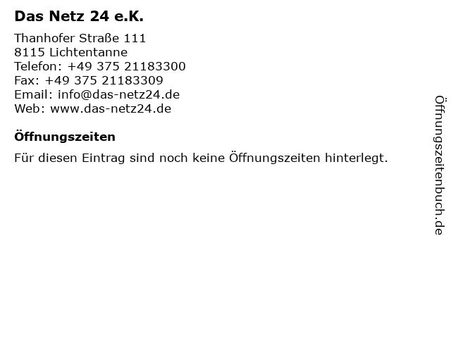 Das Netz 24 e.K. in Lichtentanne: Adresse und Öffnungszeiten
