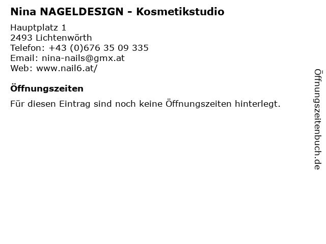 Nina NAGELDESIGN - Kosmetikstudio in Lichtenwörth: Adresse und Öffnungszeiten