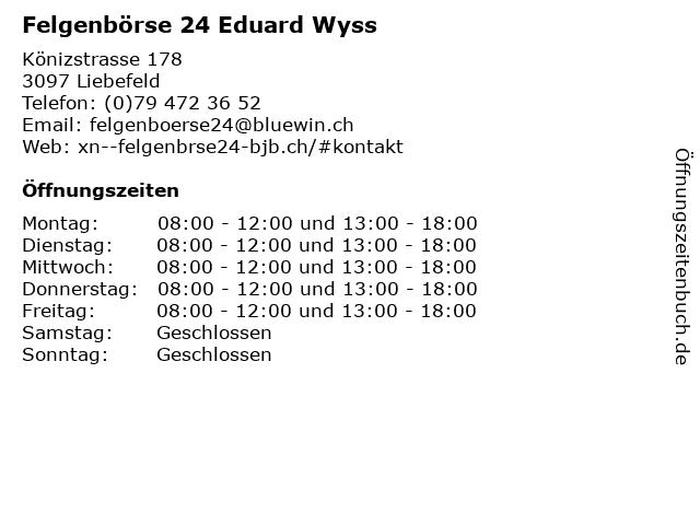 Felgenbörse 24 Eduard Wyss in Liebefeld: Adresse und Öffnungszeiten
