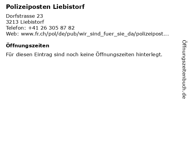 Polizeiposten Liebistorf in Liebistorf: Adresse und Öffnungszeiten