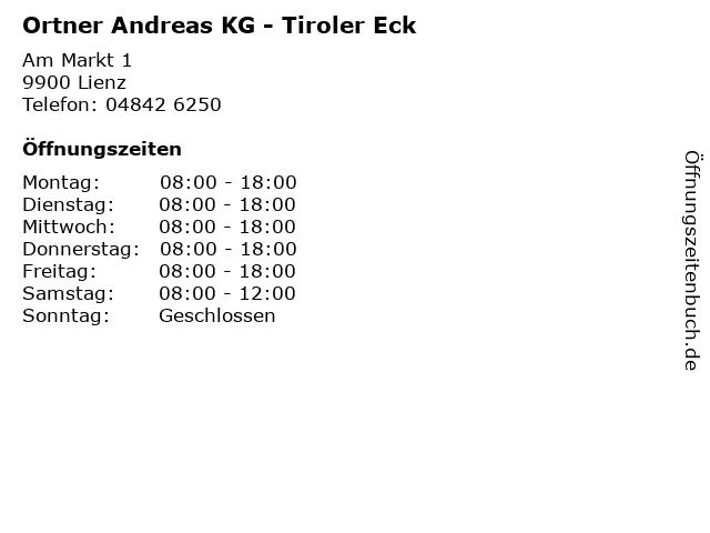 Ortner Andreas KG - Tiroler Eck in Lienz: Adresse und Öffnungszeiten