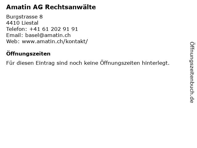 Amatin AG Rechtsanwälte in Liestal: Adresse und Öffnungszeiten