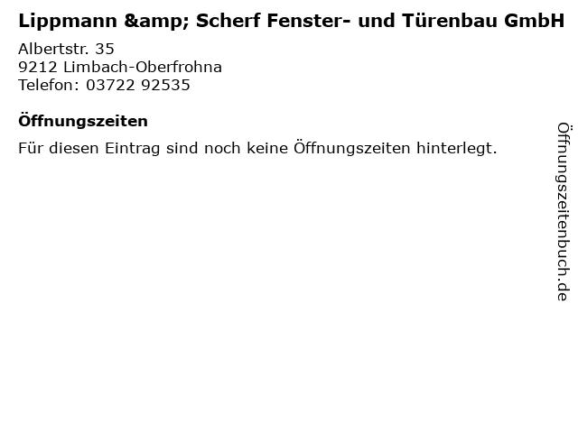 Lippmann & Scherf Fenster- und Türenbau GmbH in Limbach-Oberfrohna: Adresse und Öffnungszeiten