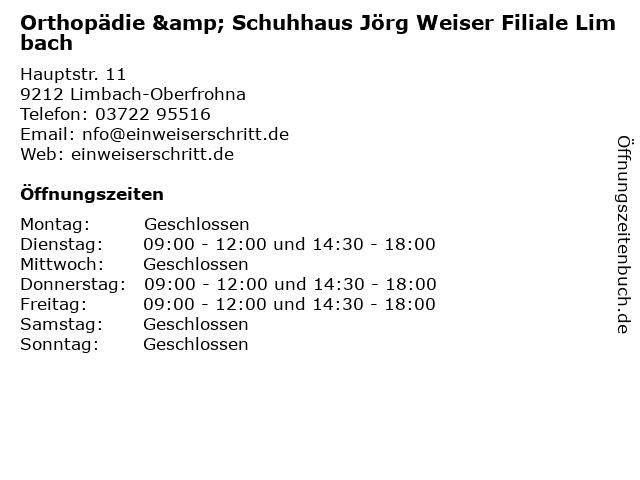 Orthopädie & Schuhhaus Jörg Weiser Filiale Limbach in Limbach-Oberfrohna: Adresse und Öffnungszeiten