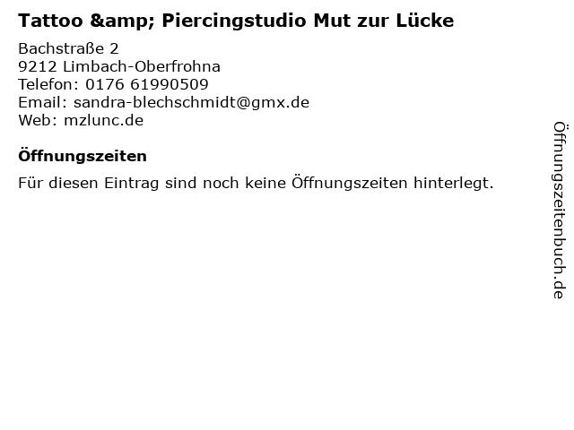 Tattoo & Piercingstudio Mut zur Lücke in Limbach-Oberfrohna: Adresse und Öffnungszeiten