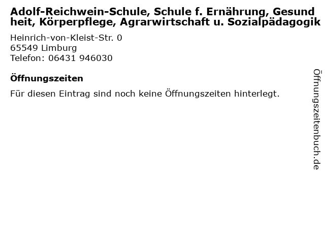 Adolf-Reichwein-Schule, Schule f. Ernährung, Gesundheit, Körperpflege, Agrarwirtschaft u. Sozialpädagogik in Limburg: Adresse und Öffnungszeiten