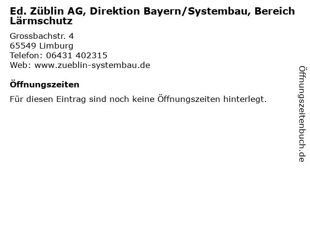 Ed. Züblin AG, Direktion Bayern/Systembau, Bereich Lärmschutz in Limburg: Adresse und Öffnungszeiten