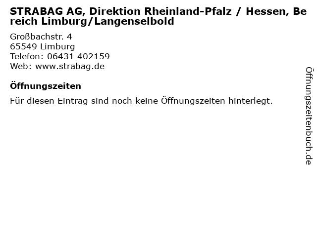 STRABAG AG, Direktion Rheinland-Pfalz / Hessen, Bereich Limburg/Langenselbold in Limburg: Adresse und Öffnungszeiten