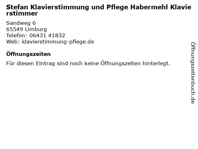 Stefan Klavierstimmung und Pflege Habermehl Klavierstimmer in Limburg: Adresse und Öffnungszeiten