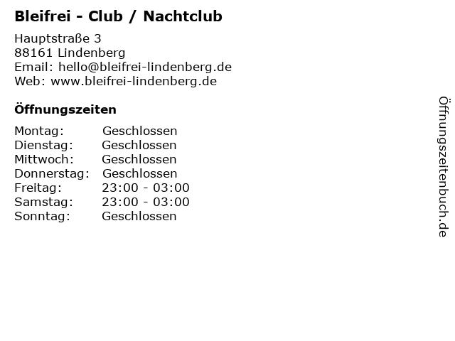 Bleifrei - Club / Nachtclub in Lindenberg: Adresse und Öffnungszeiten