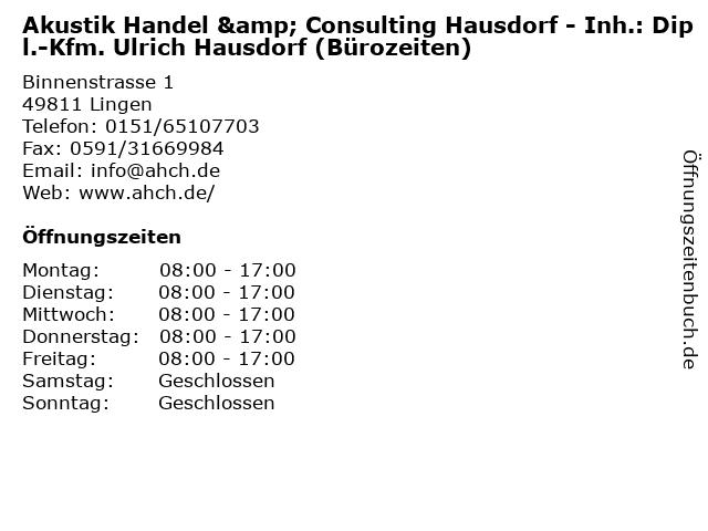 Akustik Handel & Consulting Hausdorf - Inh.: Dipl.-Kfm. Ulrich Hausdorf (Bürozeiten) in Lingen: Adresse und Öffnungszeiten