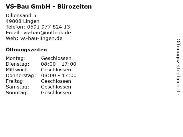 VS-Bau GmbH - Bürozeiten in Lingen: Adresse und Öffnungszeiten