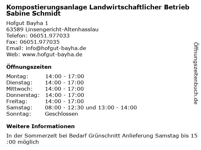 Kompostierungsanlage Landwirtschaftlicher Betrieb Sabine Schmidt in Linsengericht-Altenhasslau: Adresse und Öffnungszeiten