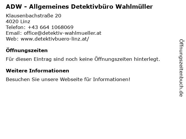 ADW - Allgemeines Detektivbüro Wahlmüller in Linz: Adresse und Öffnungszeiten