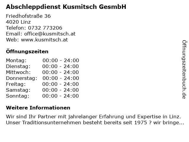 Abschleppdienst Kusmitsch GesmbH in Linz: Adresse und Öffnungszeiten