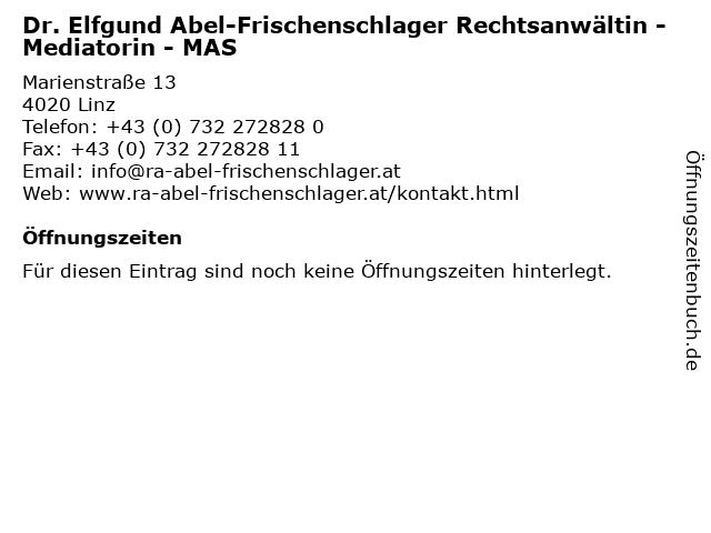Dr. Elfgund Abel-Frischenschlager Rechtsanwältin - Mediatorin - MAS in Linz: Adresse und Öffnungszeiten
