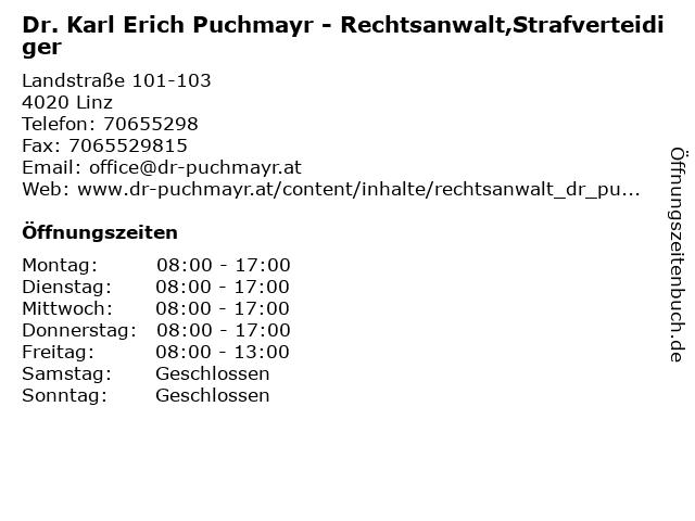 Dr. Karl Erich Puchmayr - Rechtsanwalt,Strafverteidiger in Linz: Adresse und Öffnungszeiten