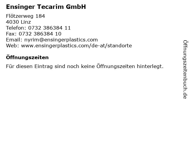 Ensinger Tecarim GmbH in Linz: Adresse und Öffnungszeiten