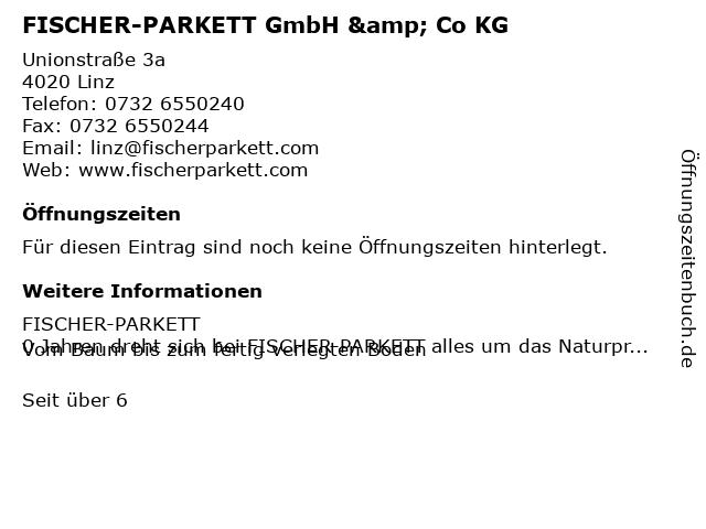 FISCHER-PARKETT GmbH & Co KG in Linz: Adresse und Öffnungszeiten