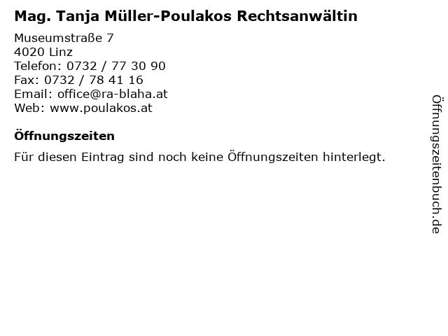 Mag. Tanja Müller-Poulakos Rechtsanwältin in Linz: Adresse und Öffnungszeiten