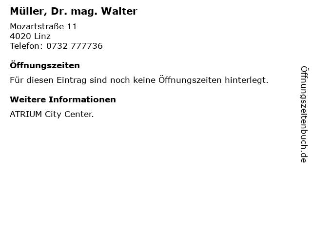 Müller, Dr. mag. Walter in Linz: Adresse und Öffnungszeiten