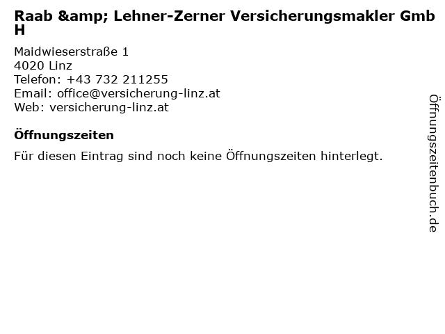 Raab & Lehner-Zerner Versicherungsmakler GmbH in Linz: Adresse und Öffnungszeiten