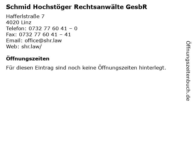 Schmid Hochstöger Rechtsanwälte GesbR in Linz: Adresse und Öffnungszeiten