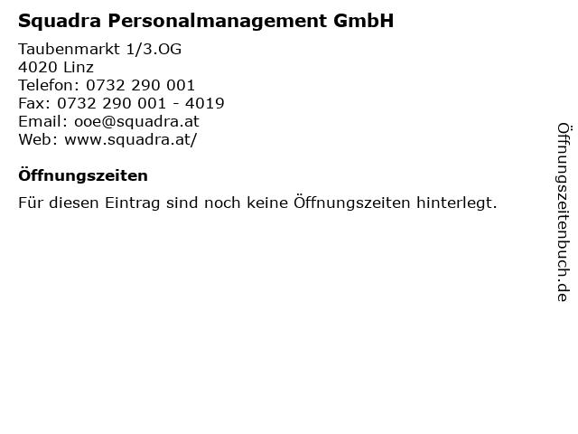 Squadra Personalmanagement GmbH in Linz: Adresse und Öffnungszeiten