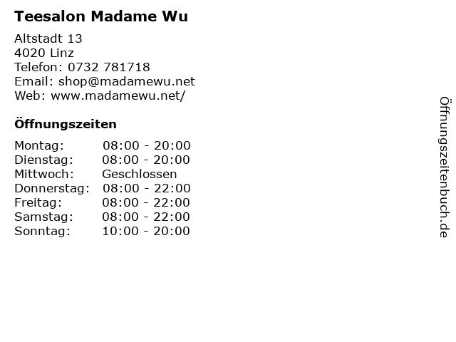 Teesalon Madame Wu in Linz: Adresse und Öffnungszeiten
