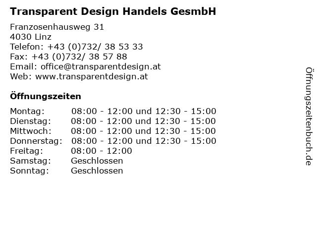 Transparent Design Handels GesmbH in Linz: Adresse und Öffnungszeiten