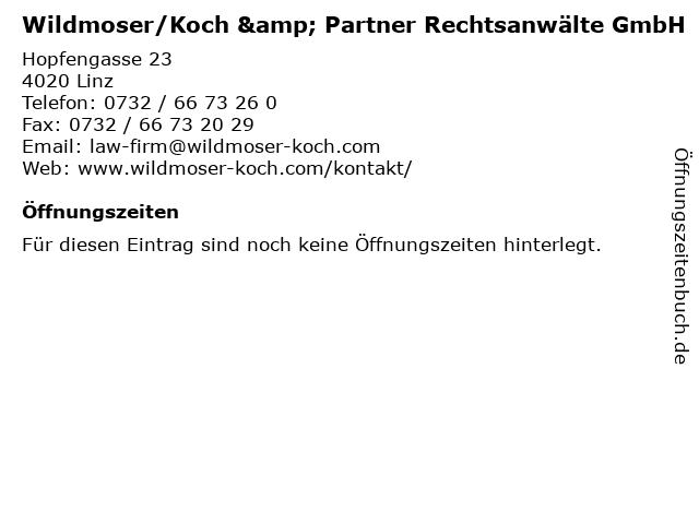 Wildmoser/Koch & Partner Rechtsanwälte GmbH in Linz: Adresse und Öffnungszeiten